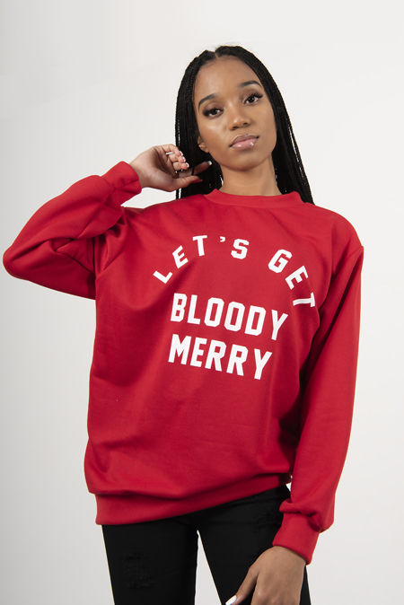 Red Lets Get Bloody Merry Christmas Sweatshirt