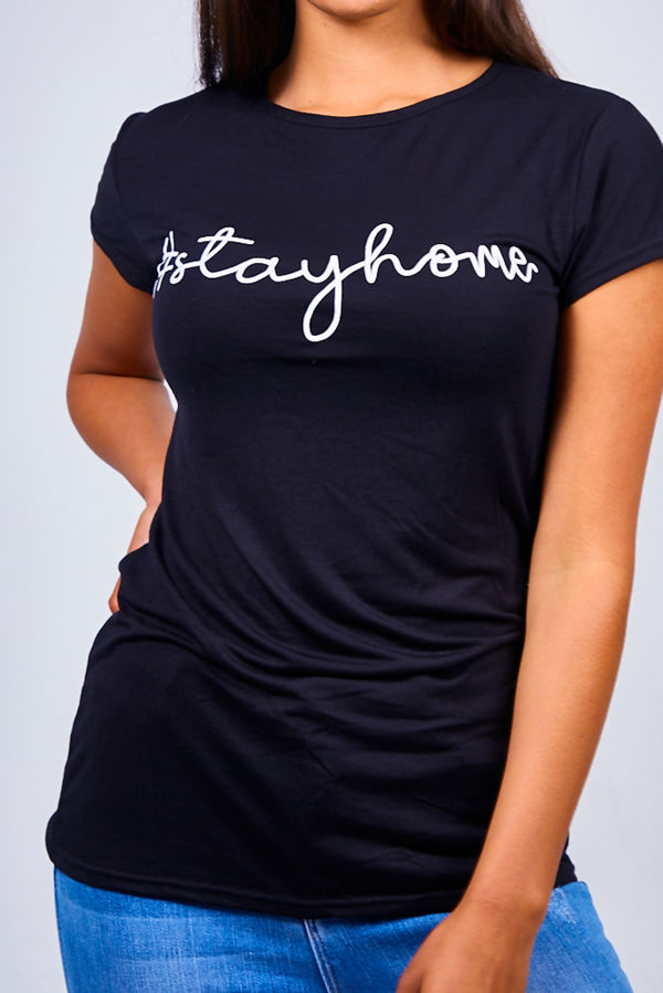 Black Stay Home Slogan Tee