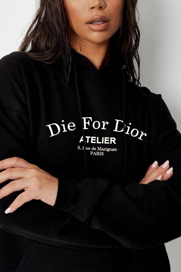 Black Die For Dior Hoodie